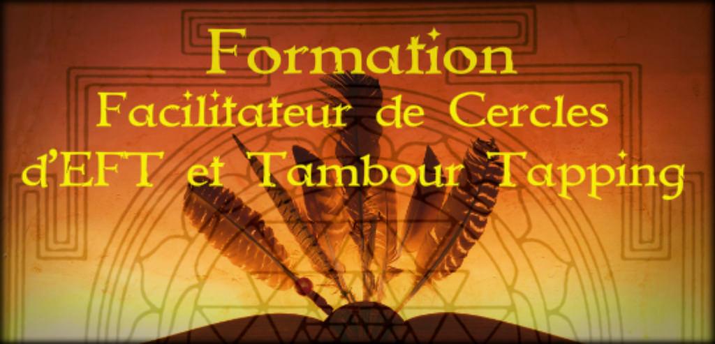 ormation EFT et Tambour Chamanique